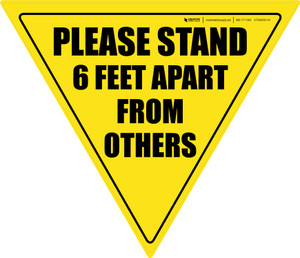 Please Stand 6 Feet Apart From Others Yield