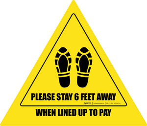 Please Stay 6 Ft Away When Lined Up To Pay Shoe Prints Triangle