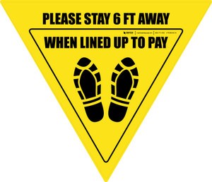 Please Stay 6 Ft Away When Lined Up To Pay Shoe Prints Yield