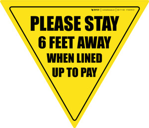 Please Stay 6 Ft Away When Lined Up To Pay Yield