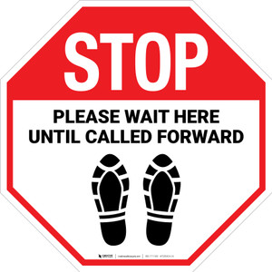STOP: Please Wait Here Until Called Forward Shoe Prints - Floor Sign