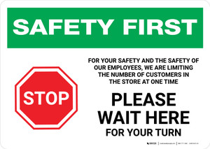 Safety First: For Your Safety We Are Limiting Customers - Please Wait Here Landscape - Wall Sign