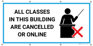 All Classes In This Building Are Cancelled Or Online with Icon - Banner