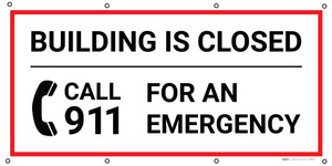 Building Is Closed Call 9-1-1 For An Emergency with Icon - Banner
