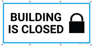 Building Is Closed with Icon - Banner