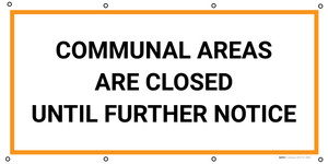 Communal Areas Are Closed Until Further Notice - Banner