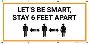 Lets be Smart Stay 6 Feet Apart with Icon - Banner