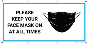 Please Keep Your Face Mask On At All Times with Icon - Banner