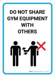 Do Not Share Gym Equipment With Others with Icon Portrait - Wall Sign