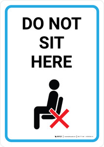 Do Not Sit Here with Icon Portrait - Wall Sign