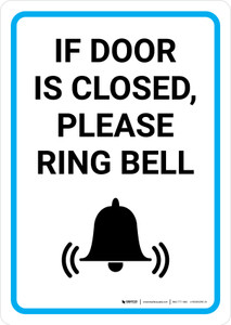 If Door Is Closed Please Ring Bell with Icon Portrait - Wall Sign