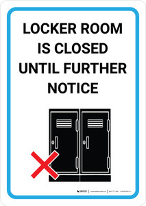 Locker Room Is Closed Until Further Notice with Icon Portrait - Wall Sign