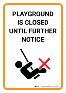 Playground is closed until further notice - Wall Sign