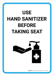 Use Hand Sanitizer Before Taking Seat with Icon Portrait - Wall Sign