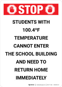 Stop Students with 100.4ºF Temperature Cannot Enter the School Building with Icon Portrait - Wall Sign
