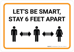 Let's be Smart Stay 6 Feet Apart with Icon Landscape - Wall Sign