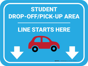 Student Drop Off Pick Up Line Starts Here Rectangle - Floor Sign