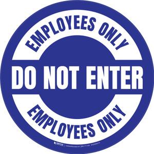 Do Not Enter Employees Only Circular (Blue) - Floor Sign