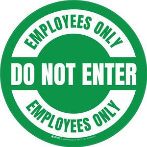 Do Not Enter Employees Only Circular (Green) - Floor Sign