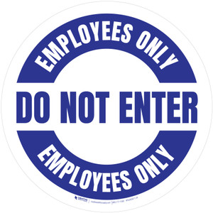 Do Not Enter Employees Only Circular (White) - Floor Sign
