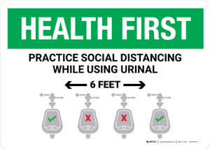 Health First: Practice Social Distancing While Using Urinal 6 Feet with Icon Landscape - Wall Sign