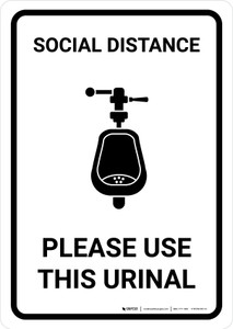 Social Distance: Please Use This Urinal with Icon Portrait - Wall Sign