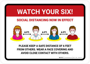 Watch Your Six Social Distancing Now In Effect with Icons Landscape - Wall Sign