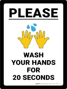Please Wash Your Hands for 20 Seconds with Emoji Portrait - Wall Sign