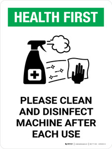 Health First: Please Clean And Disinfect Machine with Icon Portrait - Wall Sign