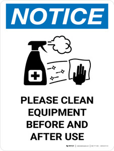 Notice: Please Clean Equipment with Icon Portrait - Wall Sign