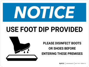 Notice: Use Foot Dip with Icon Landscape - Wall Sign