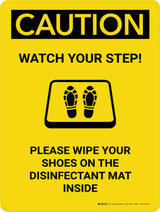 Caution: Watch Your Step Please Wipe Shoes with Icon Portrait - Wall Sign