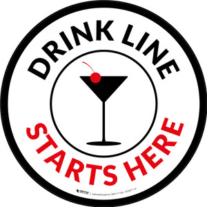 Drink Line Starts Here with Martini Glass Circular - Floor Sign