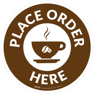 Place Order Here with Coffee Cup Brown Circular - Floor Sign