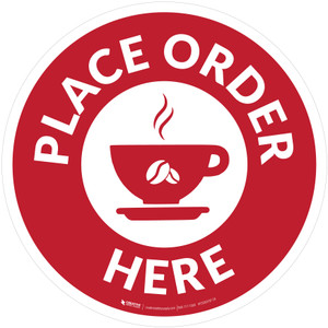 Place Order Here with Coffee Cup Red Circular - Floor Sign
