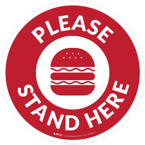 Please Stand Here with Burger Red Circular - Floor Sign