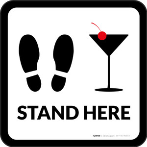 Stand Here with Martini Glass Square - Floor Sign