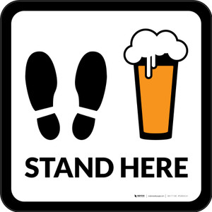 Stand Here with Pint Glass Square - Floor Sign