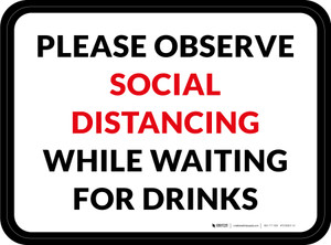 Please Observe Social Distancing While Waiting For Drinks Rectangle - Floor Signs