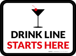 Drink Line Starts Here with Martini Glass Rectangle - Floor Signs