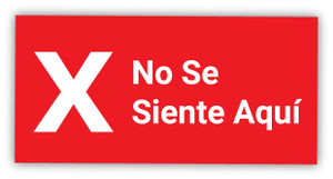 Do Not Sit Here X Symbol Spanish - Label
