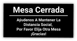 Table Closed - Help us Maintain Social Distancing, Please Choose Another Table Spanish - Label