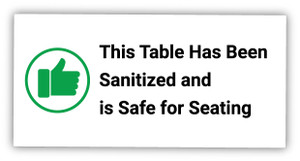 This Table has Been Sanitized and is Safe for Seating - Label