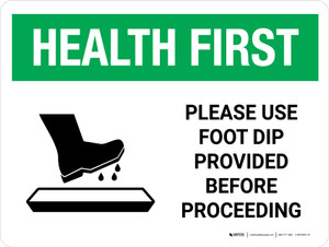 Health First Use Foot Dip Before Proceeding with Icon Landscape - Wall Sign