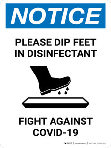 Notice Please Dip Feet In Disinfectant with Icon Portrait - Wall Sign