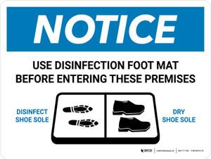 Notice Use Disinfection Foot Mat Before Entering with Icon Landscape - Wall Sign