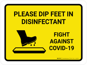 Please Dip Feet In Disinfectant with Icon Yellow Landscape - Wall Sign