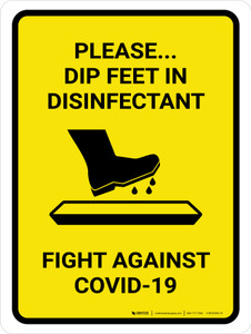 Please Dip Feet In Disinfectant with Icon Yellow Portrait - Wall Sign