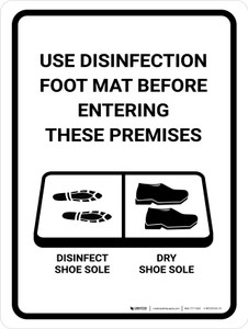 Use Disinfection Foot Mat Before Entering with Icon Portrait - Wall Sign