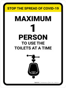 Stop The Spread COVID-19 Max 1 Person To Use Toilets with Icon Portrait - Wall Sign